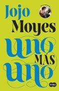 UNO MAS UNO - 9788483658420 - JOJO MOYES