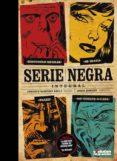SERIE NEGRA. INTEGRAL - 9788490943120 - ENRIQUE SANCHEZ ABULI