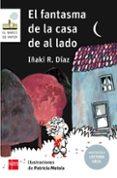EL FANTASMA DE LA CASA DE AL LADO ( ADAPTACION LECTURA FACIL) - 9788491072720 - IÑAKI R. DIAZ