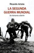 la segunda guerra mundial (ebook)-ricardo artola-9788491813385