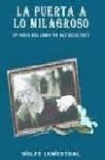 la puerta a lo milagroso: exploraciones adicionales en el tao de cheng man-ch in-wolfe lowenthal-9788492128020