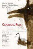 CAPERUCITA ROJA - 9788492683420 - CHARLES PERRAULT