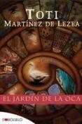 EL JARDIN DE LA OCA - 9788492695720 - TOTI MARTINEZ DE LEZEA