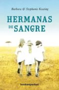 HERMANAS DE SANGRE - 9788492801220 - BARBARA KEATING