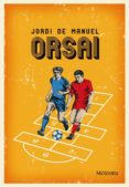 ORSAI - 9788492874620 - JORDI DE MANUEL