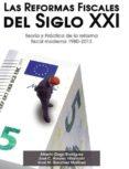 LAS REFORMAS FISCALES DEL SIGLO XXI - 9788494353420 - VV.AA.