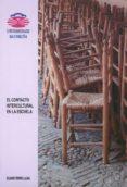 EL CONTACTO INTERCULTURAL EN LA ESCUELA: LA EXPERIENCIA EDUCATIVA DE GITANOS E HIJOS INMIGRANTES EN EL AREA METROPOLITANA DE A CORUÑA - 9788495322920 - EDUARDO TERREN LALANA