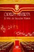 OPERA ABIERTA. EL ARTE DE ESCUCHAR MUSICA - 9788496094420 - PILAR LAGO CASTRO