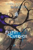 FESTIN DE CUERVOS (ED. LUJO) (SAGA CANCION DE HIELO Y FUEGO 4) - 9788496208520 - GEORGE R.R. MARTIN