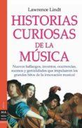 HISTORIAS CURIOSAS DE LA MUSICA: ASI COMO SUENA - 9788496222120 - LAWRENCE LINDT