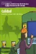 CALIDAD (ELECTRICIDAD ELECTRONICA: CFGM EQUIPOS E INSTALACIONES E LECTROTECNICAS, EQUIPOS ELECTRONICOS DE CONSUMO) - 9788496334120 - RAMON GOMEZ