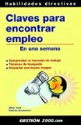 CLAVES PARA ENCONTRAR EMPLEO: EN UNA SEMANA - 9788496426320 - PATRICIA SCUDAMORE