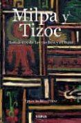 MILPA Y TIZOC - 9788496483620 - IGNACIO MARTINEZ