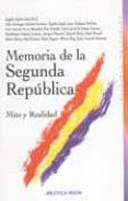 MEMORIA DE LA SEGUNDA REPUBLICA - 9788497425520 - VV.AA.