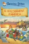 EL DESCOBRIMENT D AMERICA - 9788497874120 - GERONIMO STILTON
