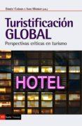 Descargar libros de texto en formato pdf. TURISTIFICACIÓN GLOBAL (Literatura española) de
