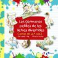 LES GERMANES PETITES DE LES LLETRES DIVERTIDES - 9788499069920 - PILAR LOPEZ AVILA