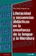 literacidad y secuencias diidacticas en la enseñanza de la lengua y la literatura-pilar nuñez delgado-9788499219820