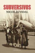 Los mejores libros gratis descargados SUBVERSIVOS FB2 CHM MOBI