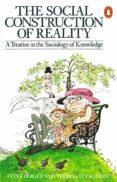 the social construction of reality (ebook)-peter berger-thomas luckmann-9780141931630