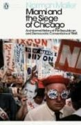 MIAMI AND THE SIEGE OF CHICAGO - 9780241340530 - NORMAN MAILER
