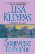 SOMEWHERE I LL FIND YOU - 9780380781430 - LISA KLEYPAS