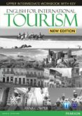 ENGLISH FOR INTERNATIONAL TOURISM UPPER-INTERMEDIATE NEW EDITION WORKBOOK WITH KEY AND AUDIO CD - 9781447923930 - VV.AA.