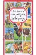 DICCIONARIO POR IMAGENES DE LA GRANJA - 9782215063230 - VV.AA.