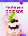 RECETAS PARA GOLOSOS - 9783625005230 - VV.AA.
