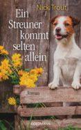 EIN STREUNER KOMMT SELTEN ALLEIN (EBOOK) - 9783641154530 - NICK TROUT