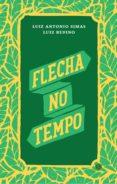 Descarga gratuita de libros de cuenta en pdf. FLECHA NO TEMPO (Spanish Edition)