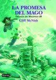 LA PROMESA DEL MAGO (LA ISLA DEL TIEMPO) - 9788408050230 - CLIFF MCNISH