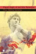 MIGUEL ANGEL, EL TERRIBLE FLORENTINO - 9788408099130 - PILAR MOLINA LLORENTE