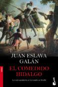 EL COMEDIDO HIDALGO - 9788408104230 - JUAN ESLAVA GALAN