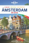 AMSTERDAM DE CERCA 2018 (4ª ED.) (LONELY PLANET) - 9788408185130 - CATHERINE LE NEVEZ
