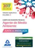 CUERPO DE AYUDANTES TECNICOS ESPECIALIDAD AGENTES DE MEDIO AMBIENTE: TEMARIO ESPECIFICO (VOL. 2) - 9788414203330 - VV.AA.