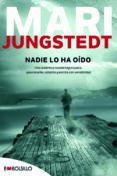 NADIE LO HA OIDO (SAGA ANDERS KNUTAS 2) - 9788415140030 - MARI JUNGSTEDT