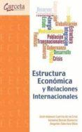 ESTRUCTURA ECONOMICA Y RELACIONES INTERNACIONALES - 9788415452430 - ANGELES SANCHEZ DIEZ