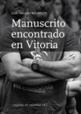 MANUSCRITO ENCONTRADO EN VITORIA - 9788415862130 - VV.AA.