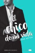 EL CHICO DE MI VIDA - 9788416223930 - JANA ASTON
