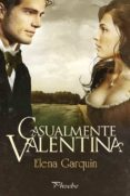 CASUALMENTE VALENTINA - 9788416331130 - ELENA GARQUIN