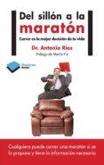 del sillón al maratón (ebook)-antonio rios-9788416820030