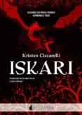 ISKARI - 9788416858330 - KRISTEN CICCARELLI