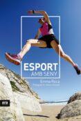 ESPORT AMB SENY - 9788416915330 - EMMA ROCA