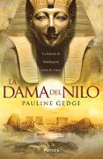 LA DAMA DEL NILO - 9788416970230 - PAULINE GEDGE