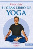 EL GRAN LIBRO DE YOGA - 9788417168230 - RAMIRO CALLE