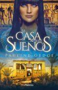 LA CASA DE LOS SUEÑOS - 9788417683030 - PAULINE GEDGE
