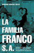 Descarga gratuita de libros digitales. LA FAMILIA FRANCO S.A. en español  de CORINNE MICHAELS