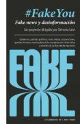 Descargar libros gratis en francés #FAKEYOU en español 9788417925130 RTF de SIMONA LEVI