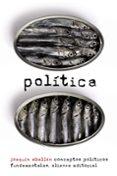 POLITICA: CONCEPTOS POLITICOS FUNDAMENTALES - 9788420609430 - JOAQUIN ABELLAN
